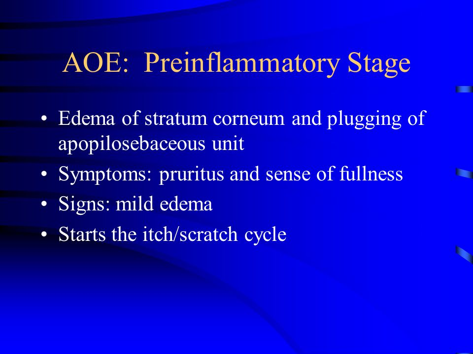 AOE: Preinflammatory Stage
