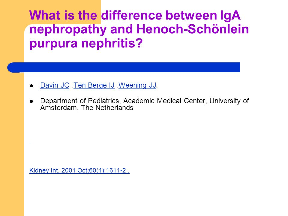 What is the difference between IgA nephropathy and Henoch-Schönlein purpura nephritis