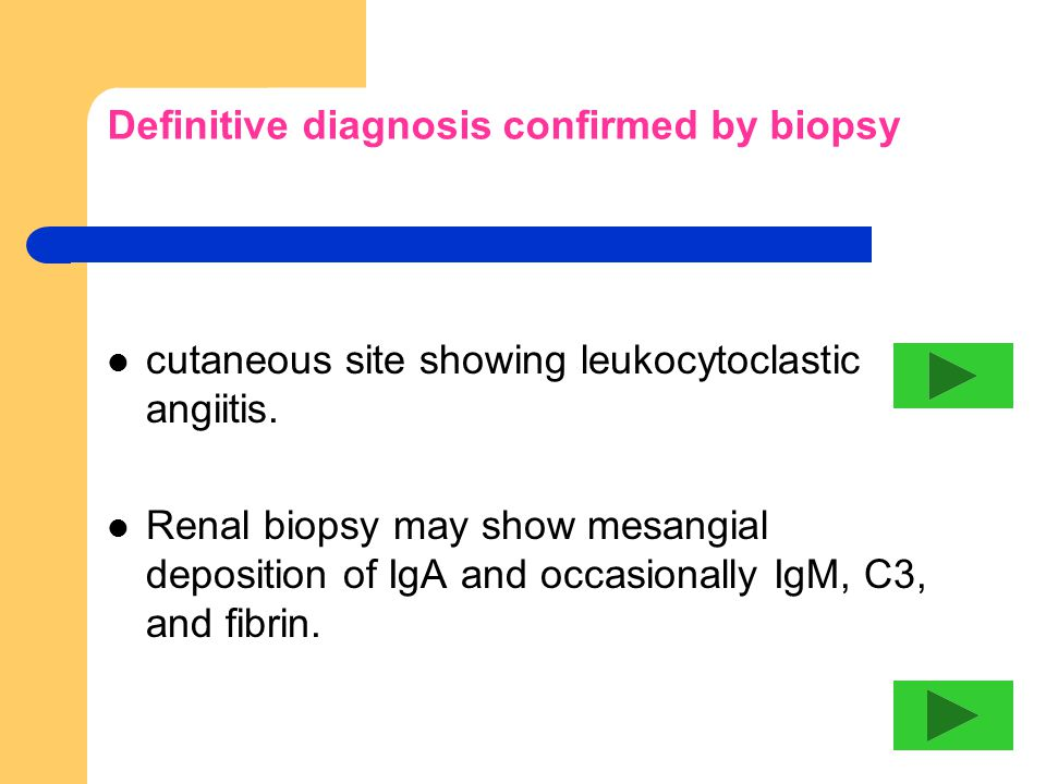 Definitive diagnosis confirmed by biopsy