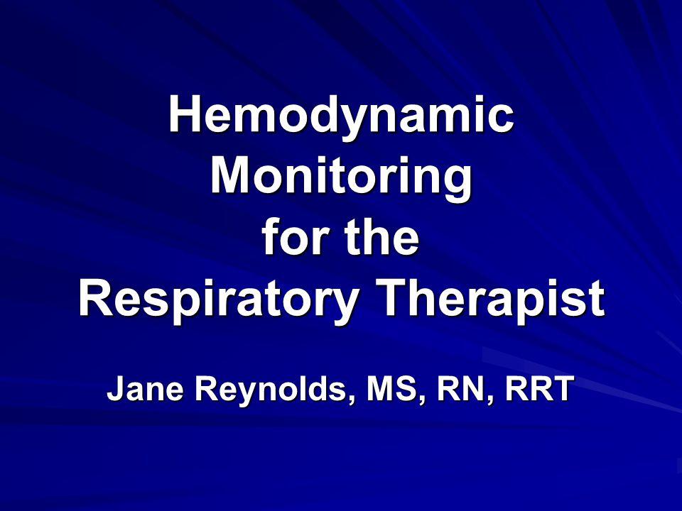 Hemodynamic Monitoring for the Respiratory Therapist
