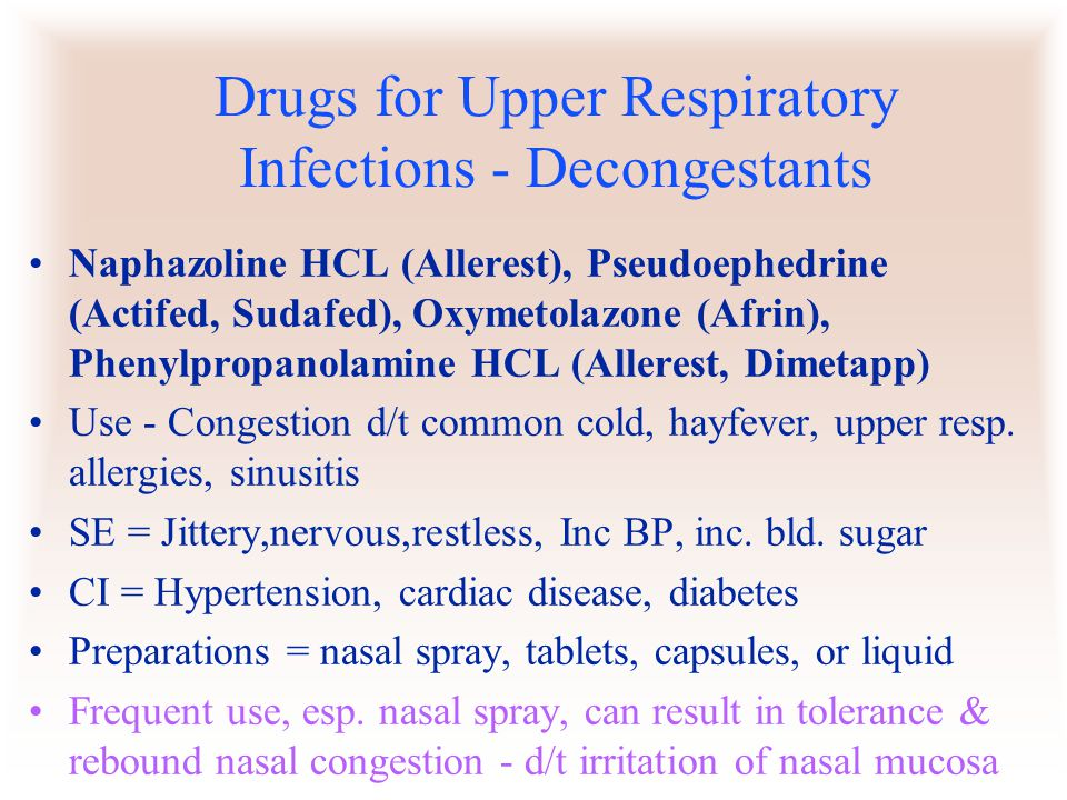 Drugs for Upper Respiratory Infections - Decongestants