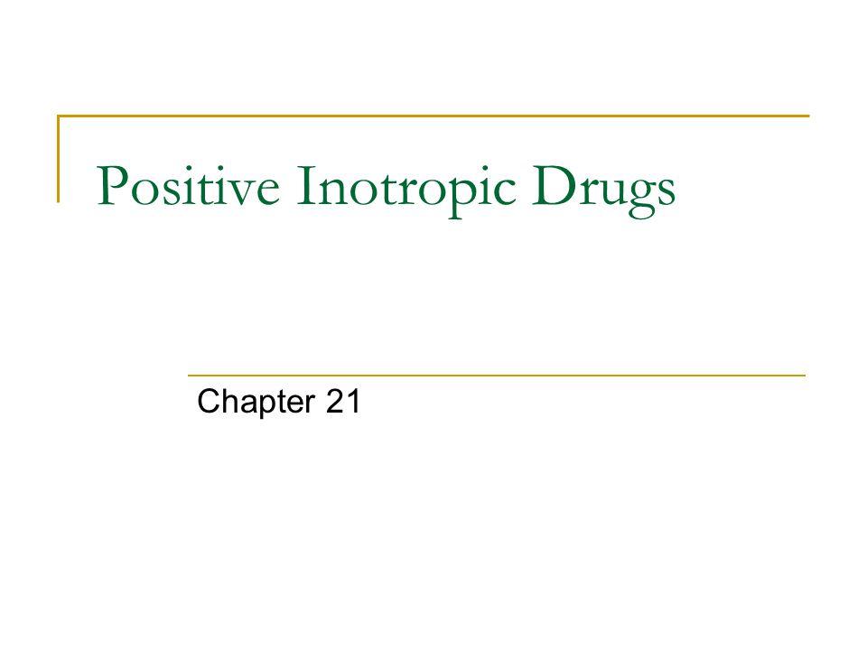 Positive Inotropic Drugs