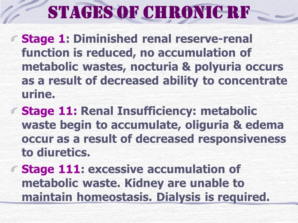 Stages of Chronic RF