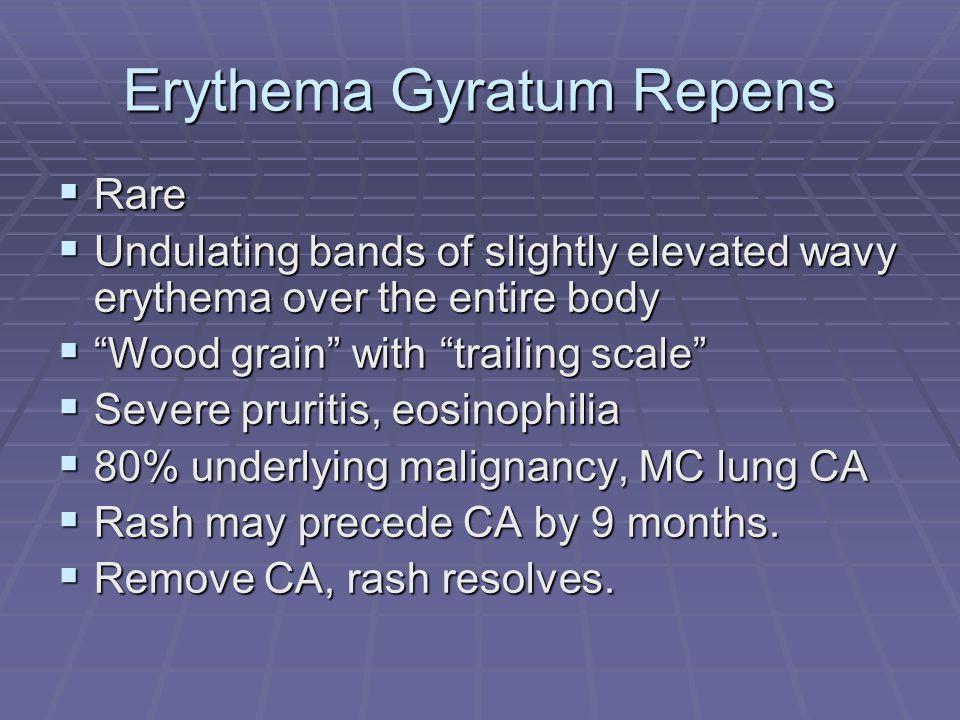 Erythema Gyratum Repens