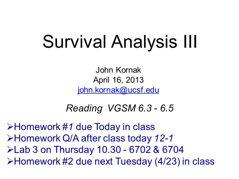 Survival Analysis III Reading VGSM 6.3 - 6.5