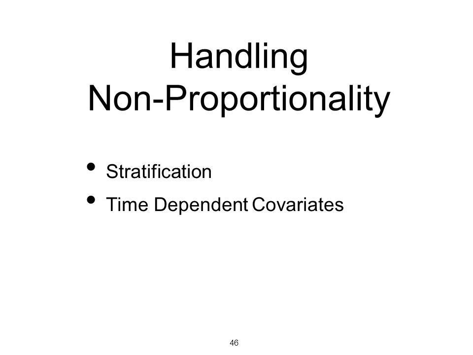 Handling Non-Proportionality