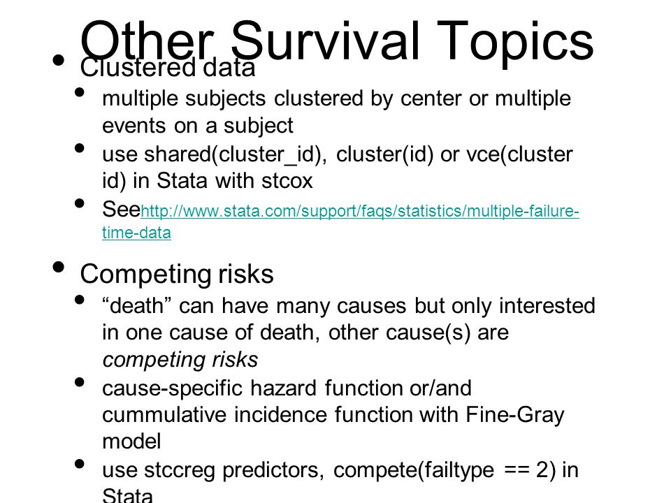 Other Survival Topics Clustered data Competing risks