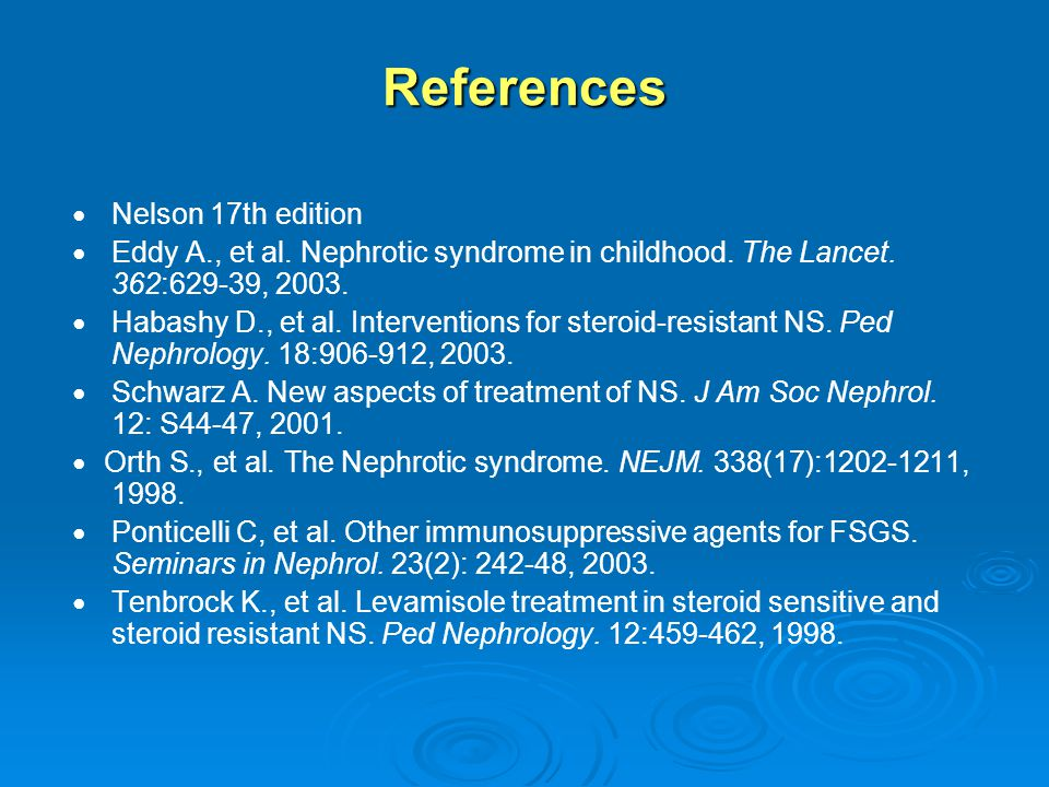 References ● Nelson 17th edition