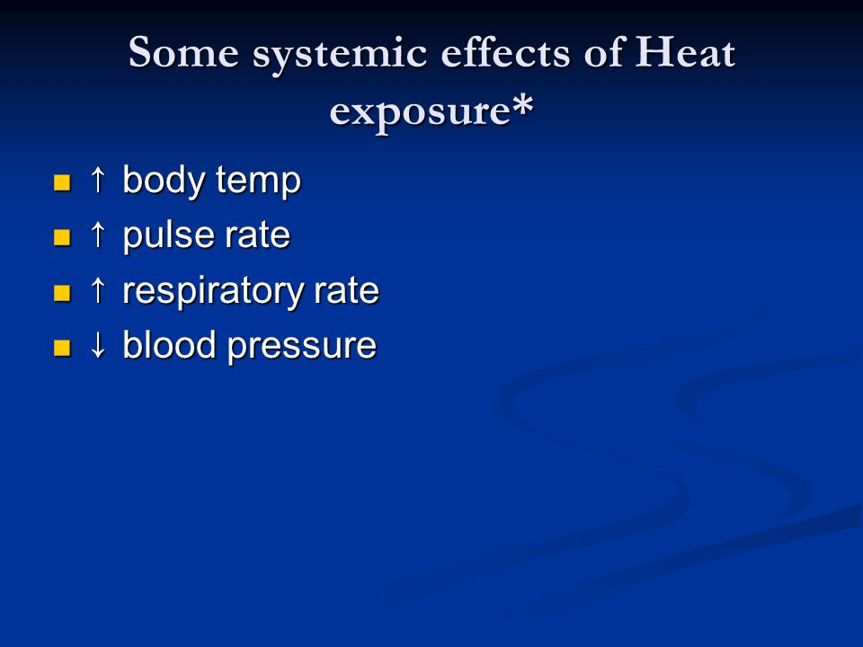 Some systemic effects of Heat exposure*