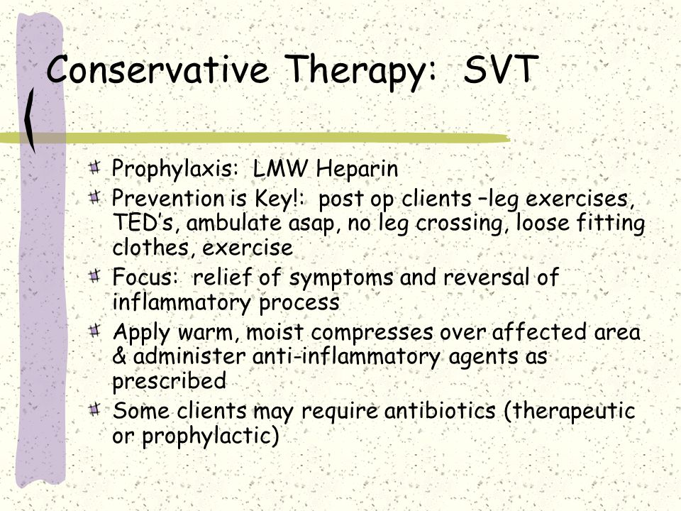 Conservative Therapy: SVT