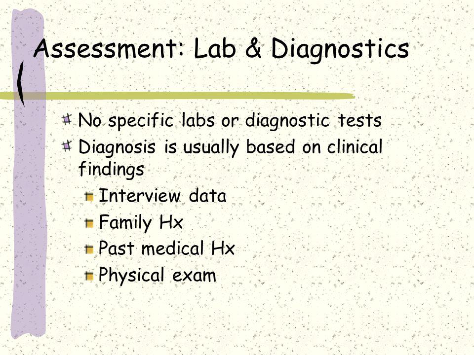 Assessment: Lab & Diagnostics