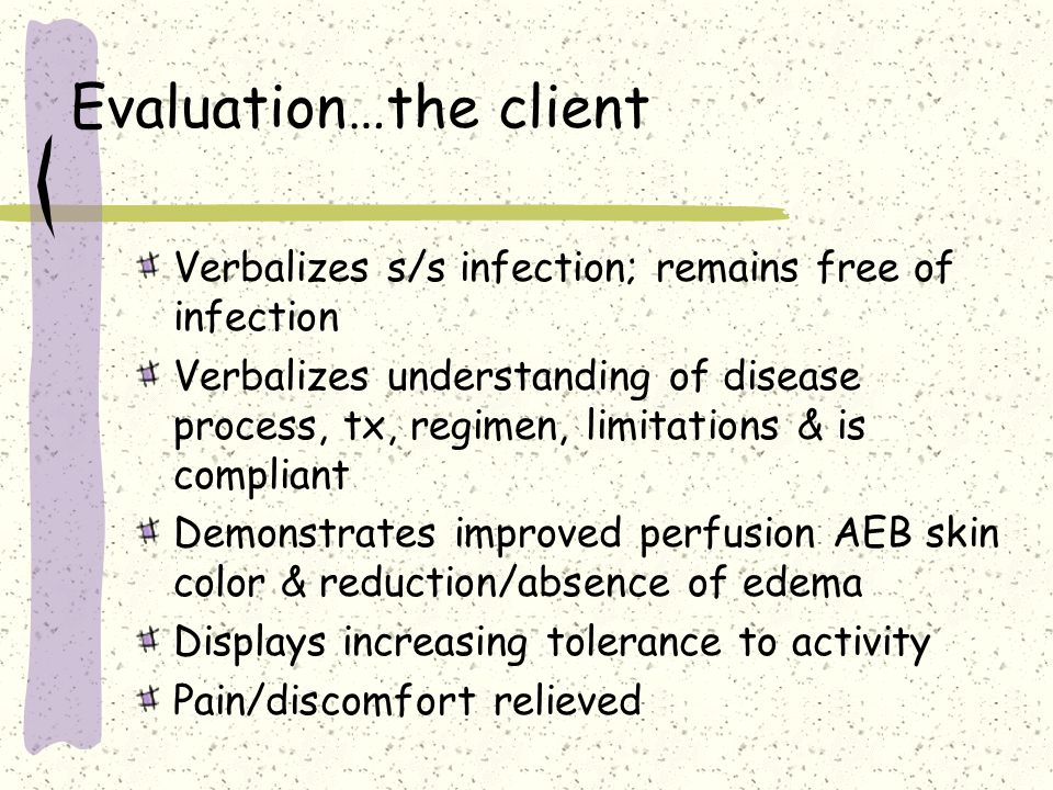 Evaluation…the client