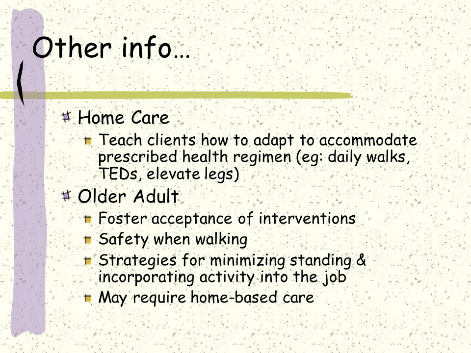 Other info… Home Care Older Adult