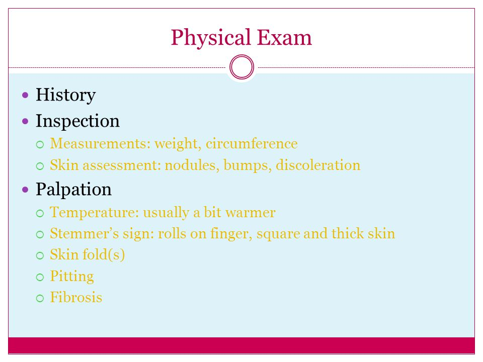Physical Exam History Inspection Palpation
