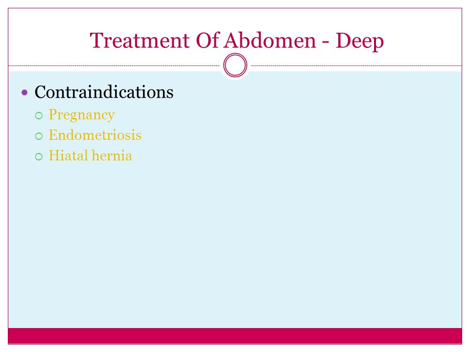 Treatment Of Abdomen - Deep