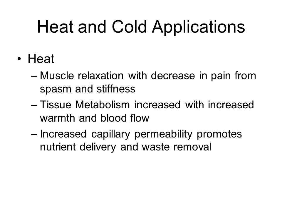 Heat and Cold Applications