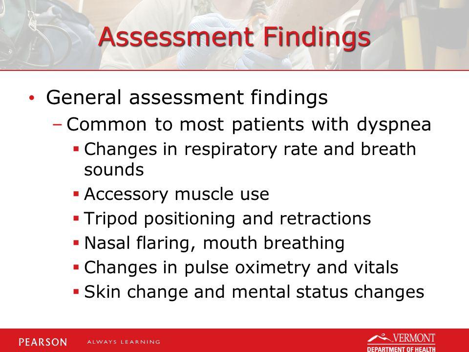 Assessment Findings General assessment findings