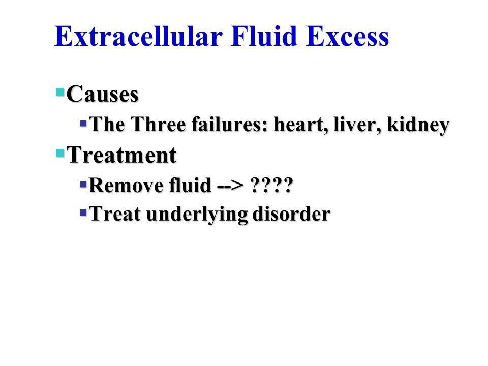 Extracellular Fluid Excess