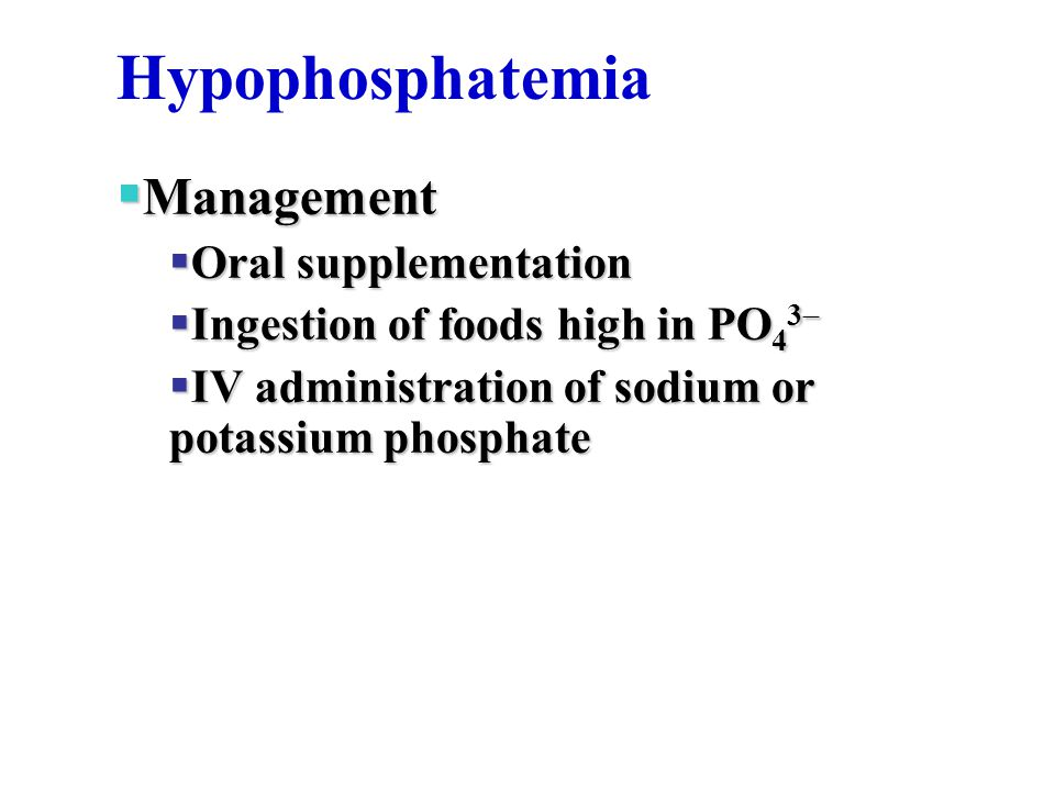 Hypophosphatemia Management Oral supplementation