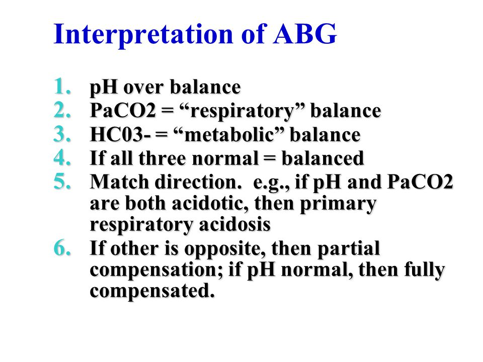 Interpretation of ABG pH over balance PaCO2 = respiratory balance
