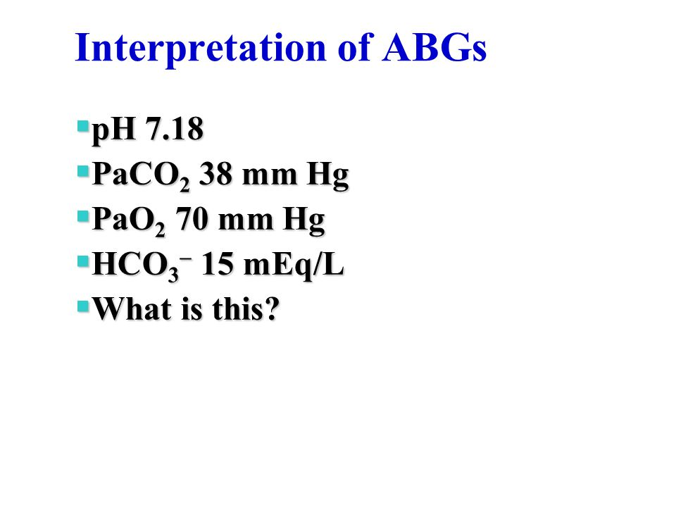 Interpretation of ABGs