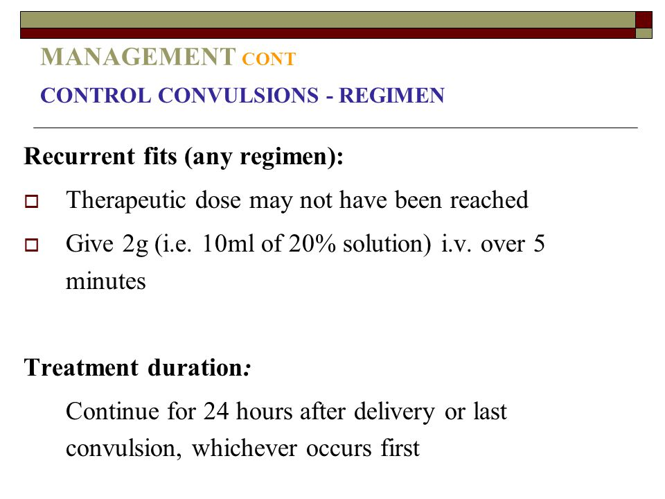 Recurrent fits (any regimen):