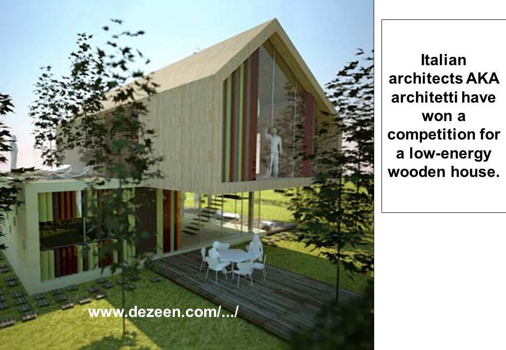 Italian architects AKA architetti have won a competition for a low-energy wooden house.