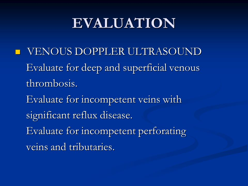 EVALUATION VENOUS DOPPLER ULTRASOUND