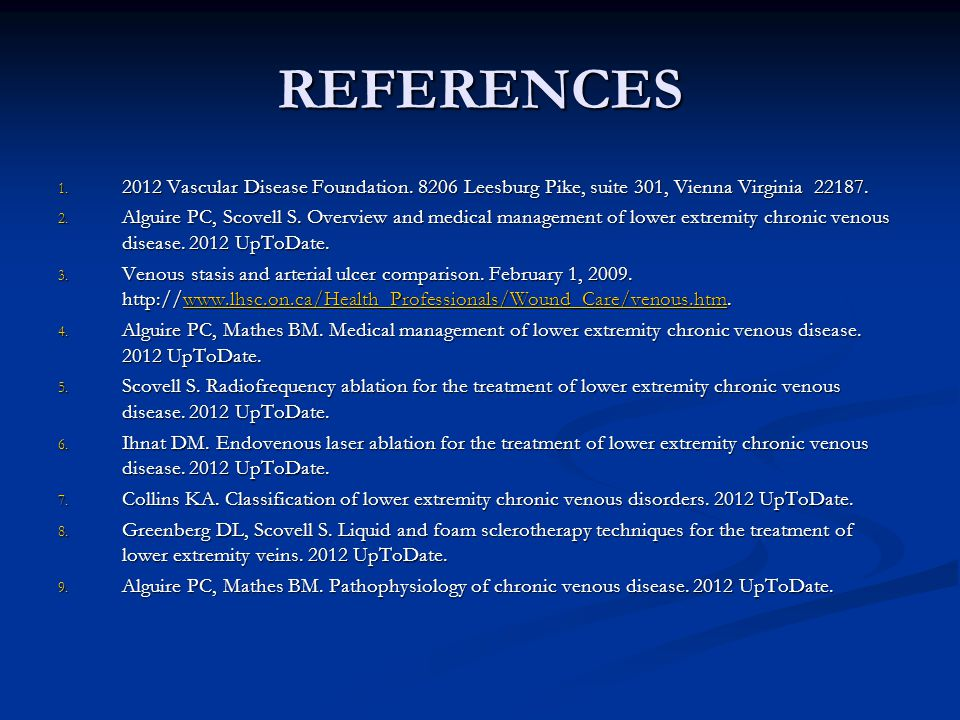REFERENCES 2012 Vascular Disease Foundation. 8206 Leesburg Pike, suite 301, Vienna Virginia 22187.