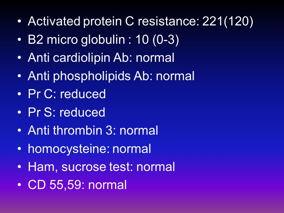Activated protein C resistance: 221(120)