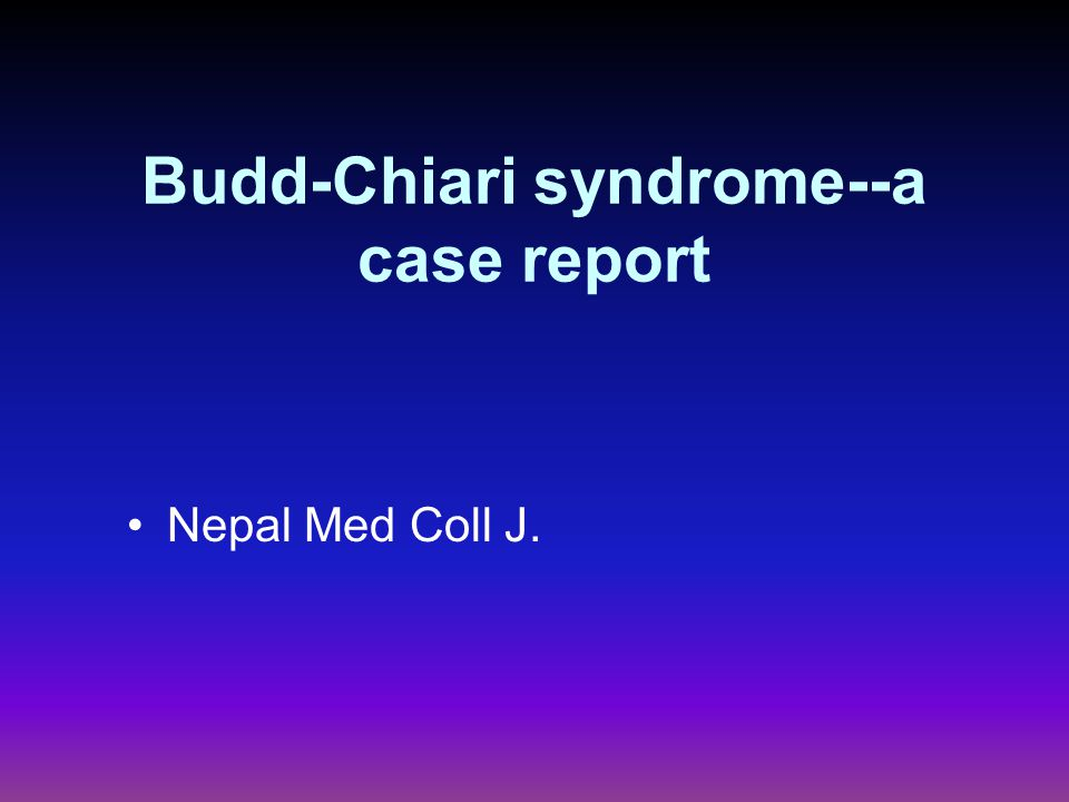 Budd-Chiari syndrome--a case report