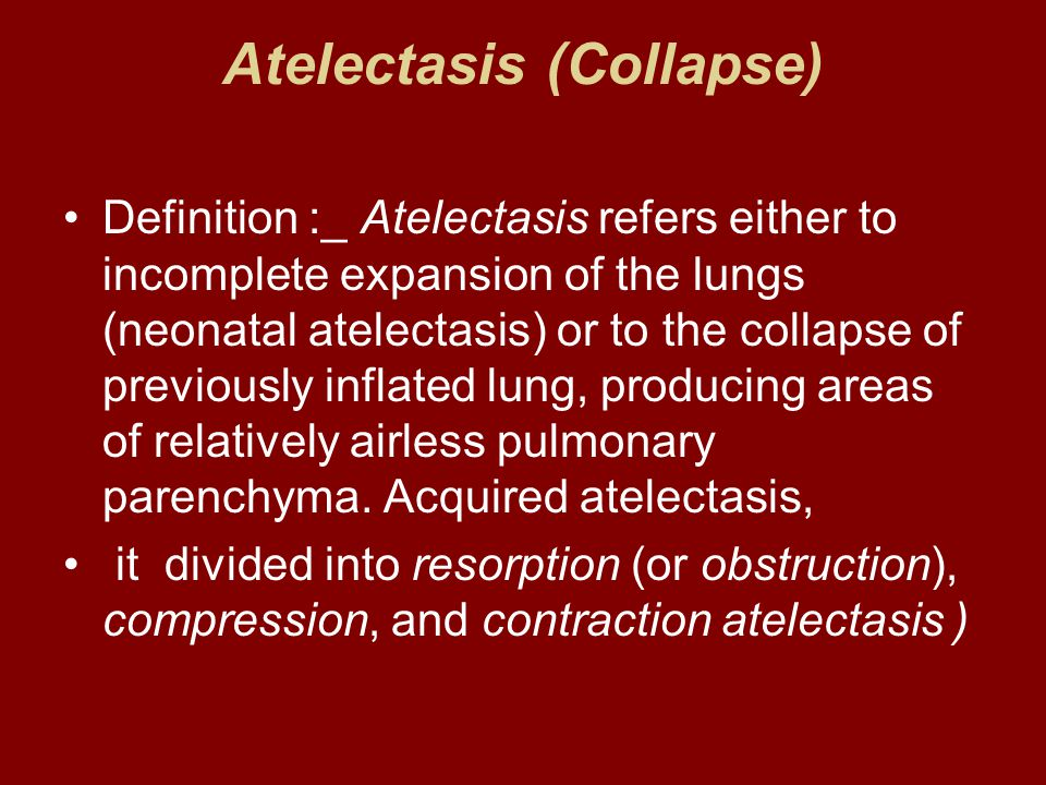 Atelectasis (Collapse)