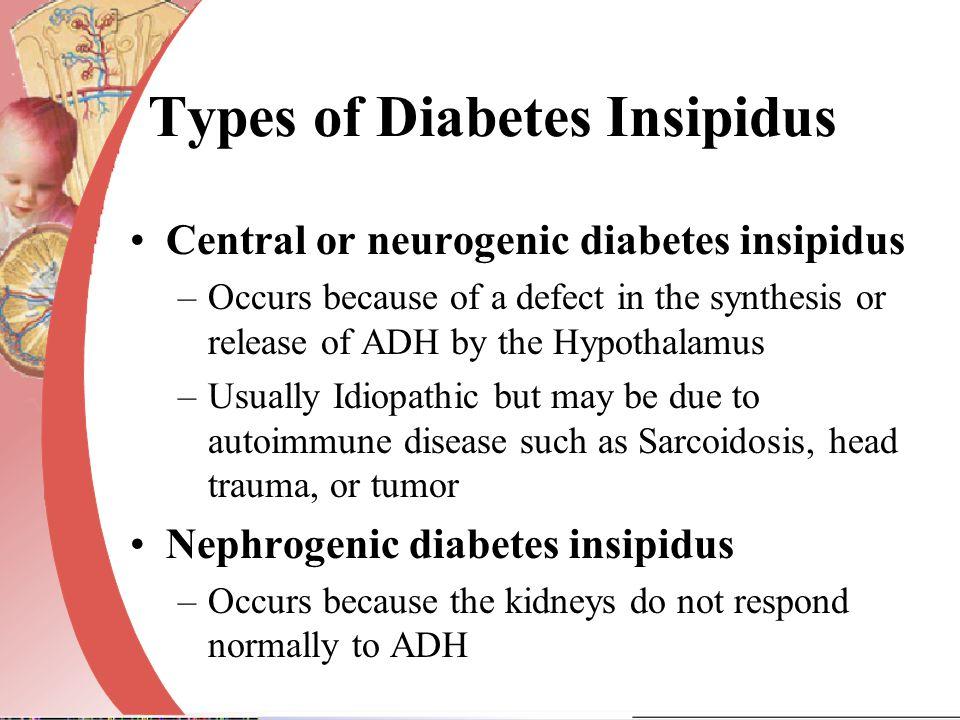 Types of Diabetes Insipidus