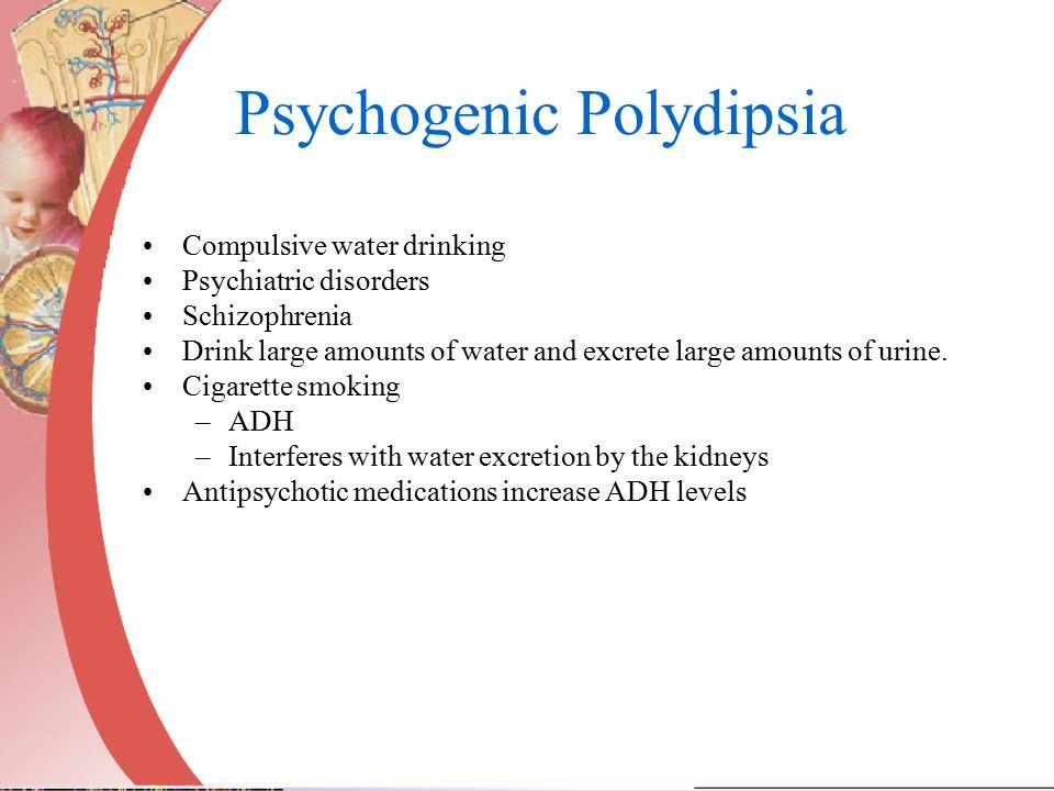Psychogenic Polydipsia