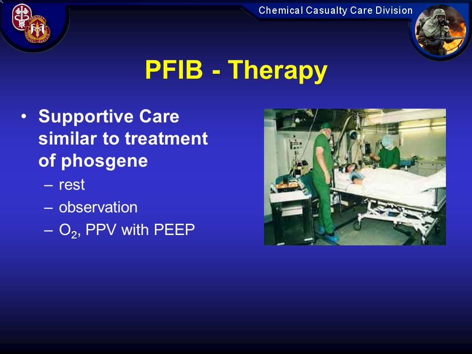 PFIB - Therapy Supportive Care similar to treatment of phosgene rest