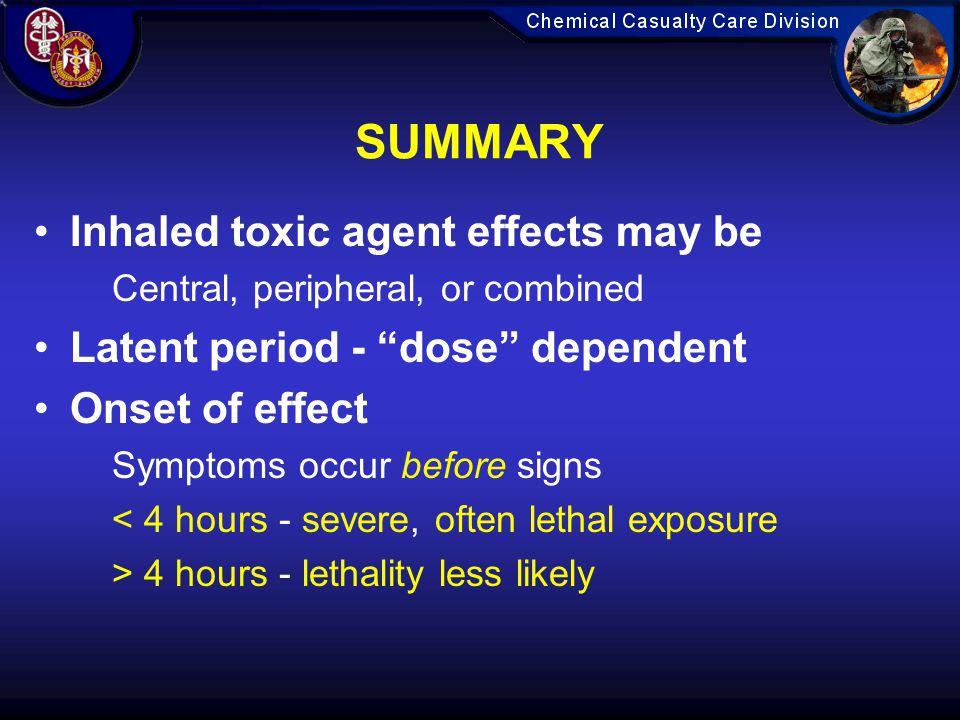 SUMMARY Inhaled toxic agent effects may be