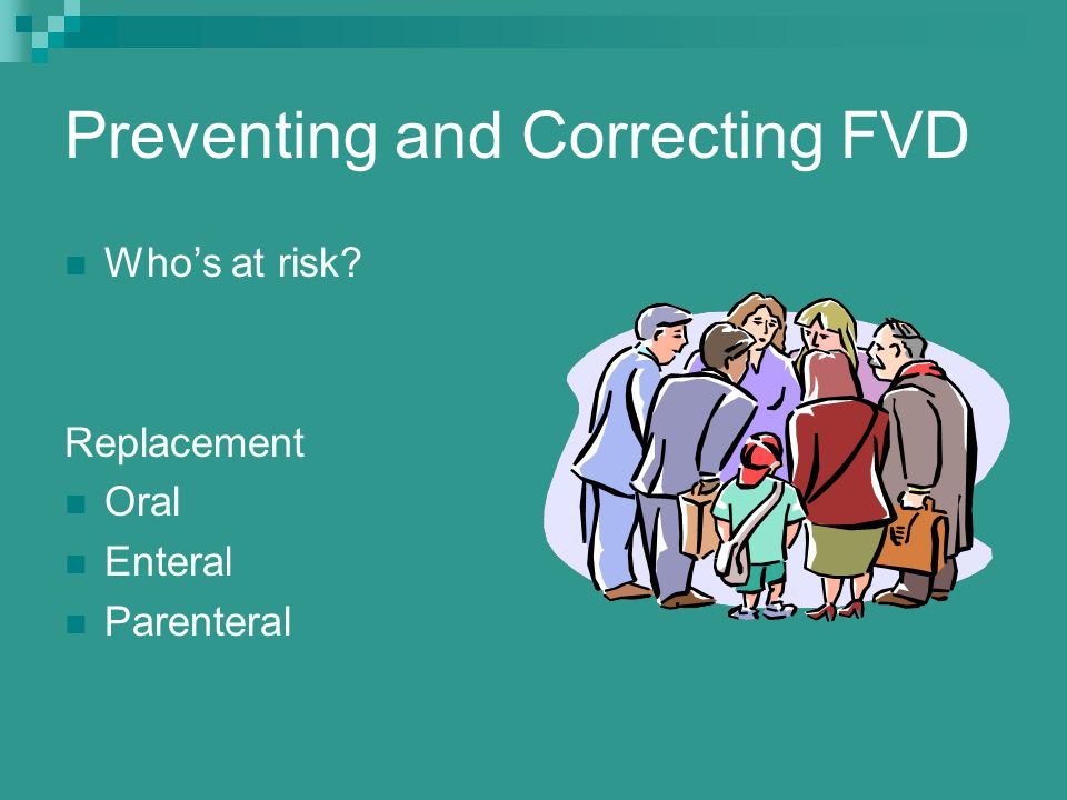 Preventing and Correcting FVD