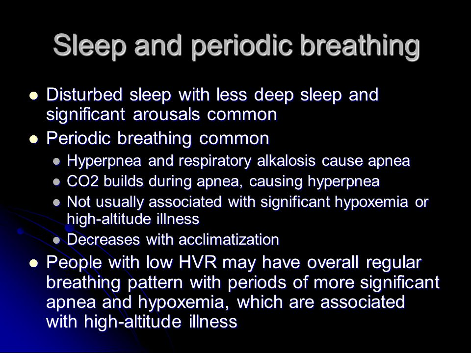 Sleep and periodic breathing