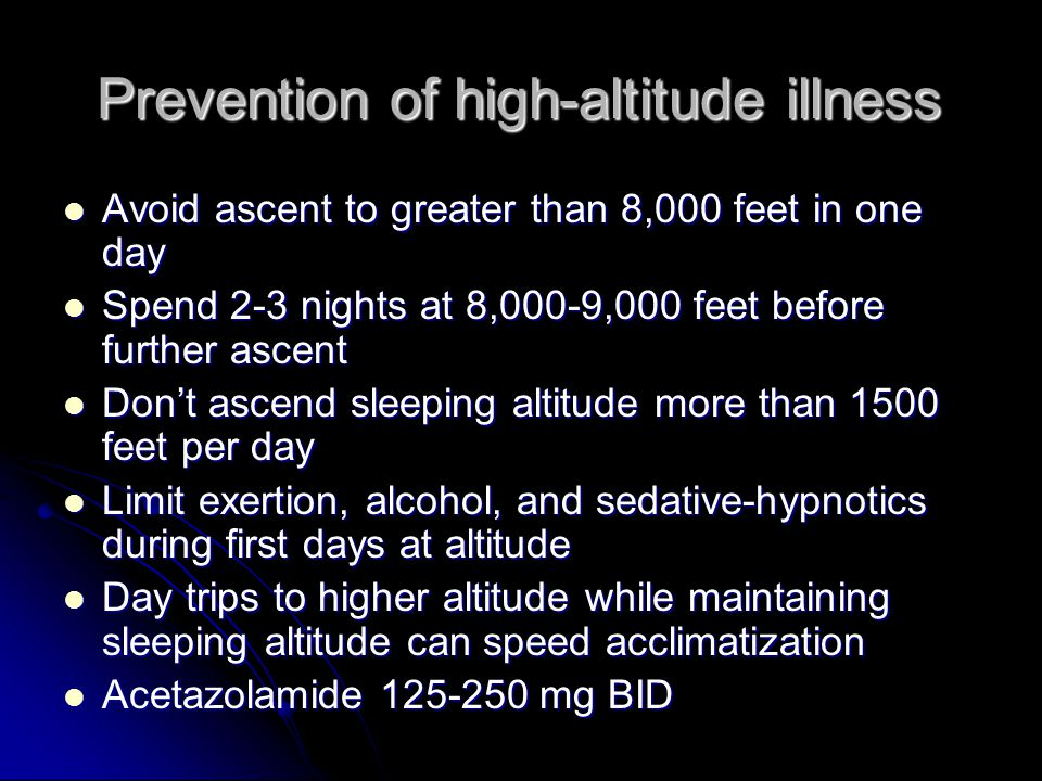 Prevention of high-altitude illness