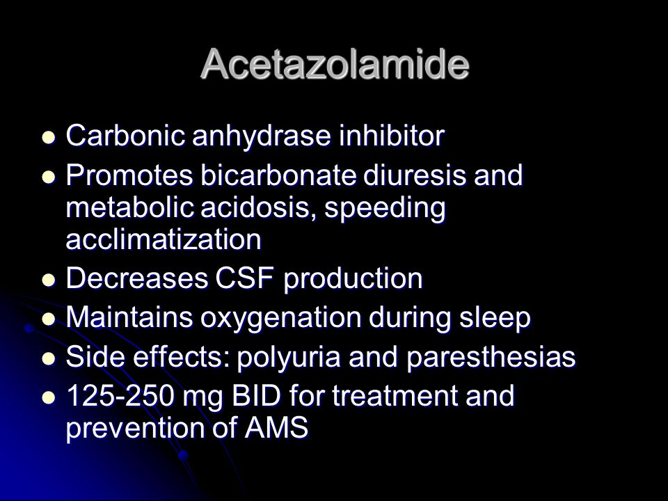 Acetazolamide Carbonic anhydrase inhibitor