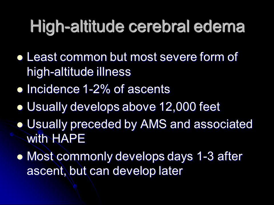 High-altitude cerebral edema