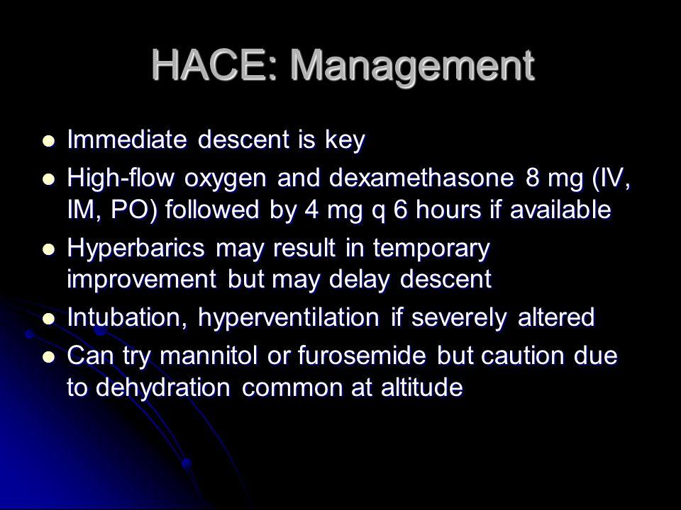 HACE: Management Immediate descent is key