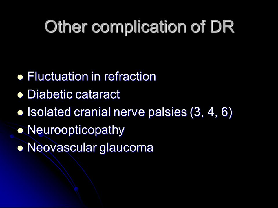 Other complication of DR