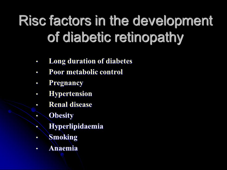 Risc factors in the development of diabetic retinopathy