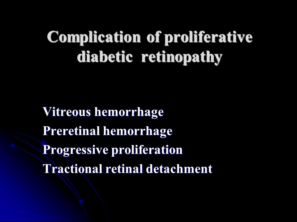 Complication of proliferative diabetic retinopathy