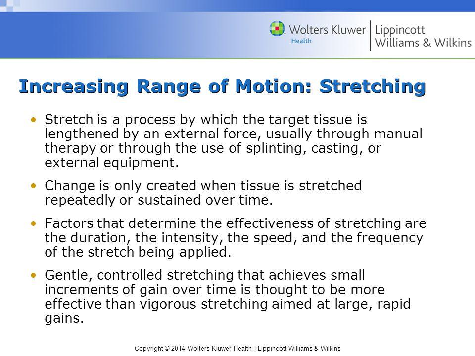 Increasing Range of Motion: Stretching