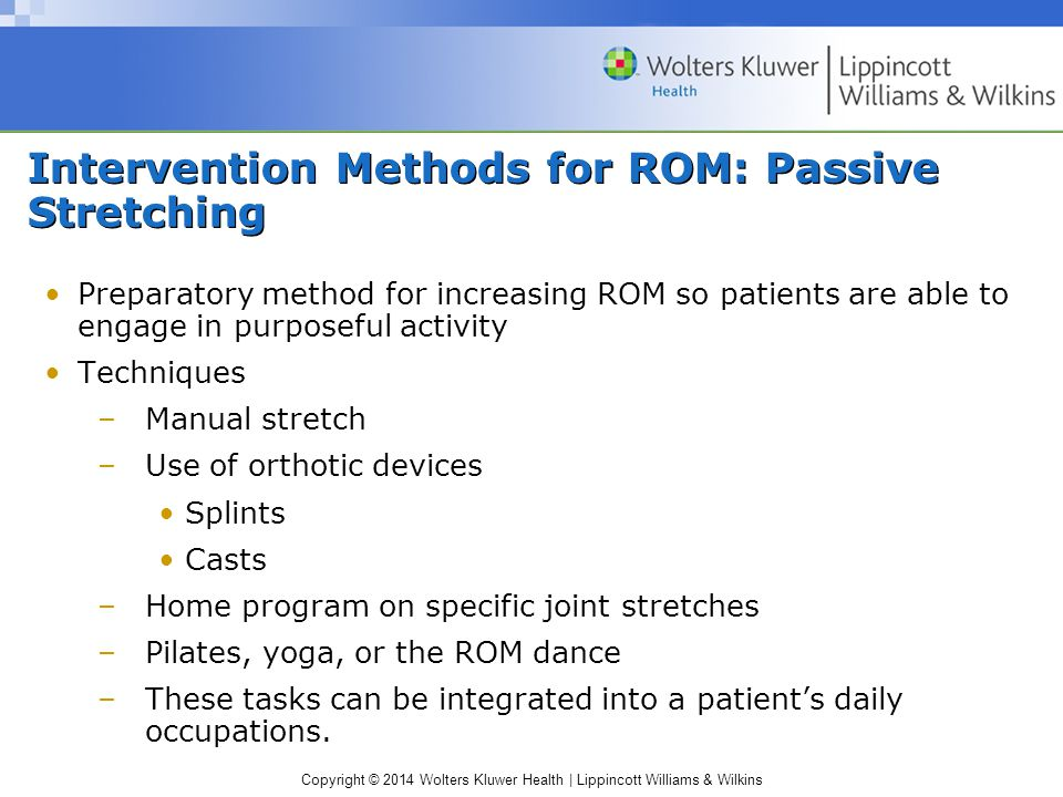 Intervention Methods for ROM: Passive Stretching