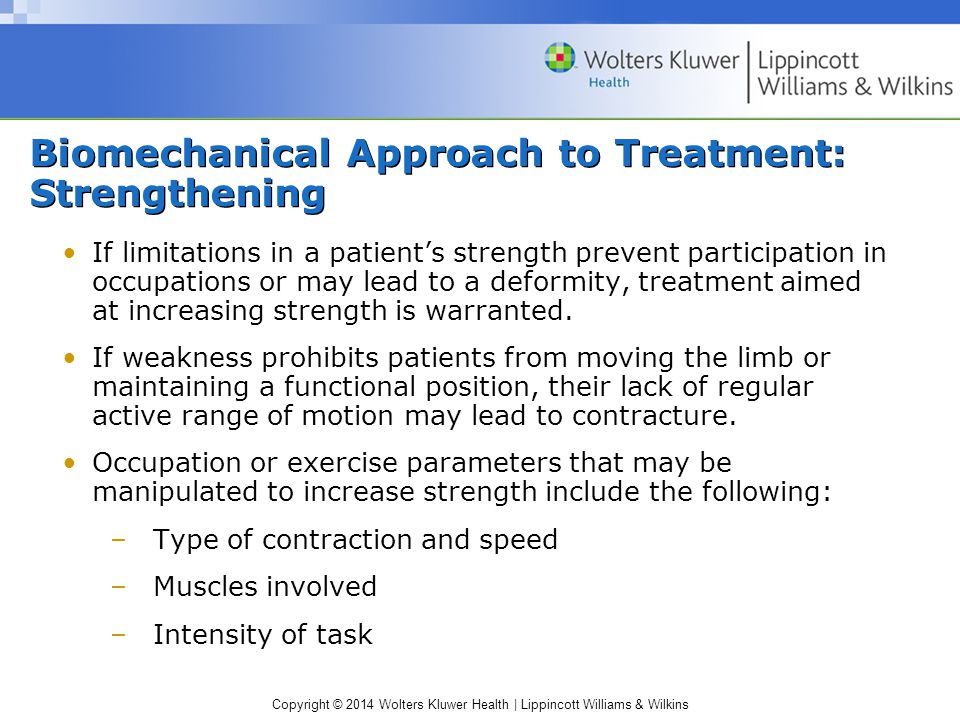 Biomechanical Approach to Treatment: Strengthening