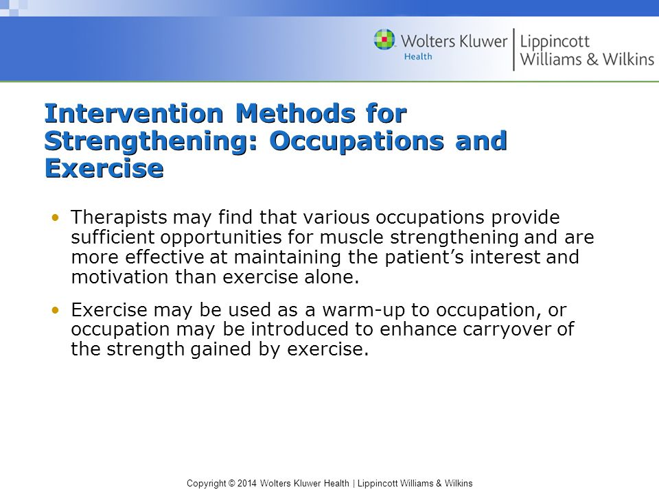 Intervention Methods for Strengthening: Occupations and Exercise