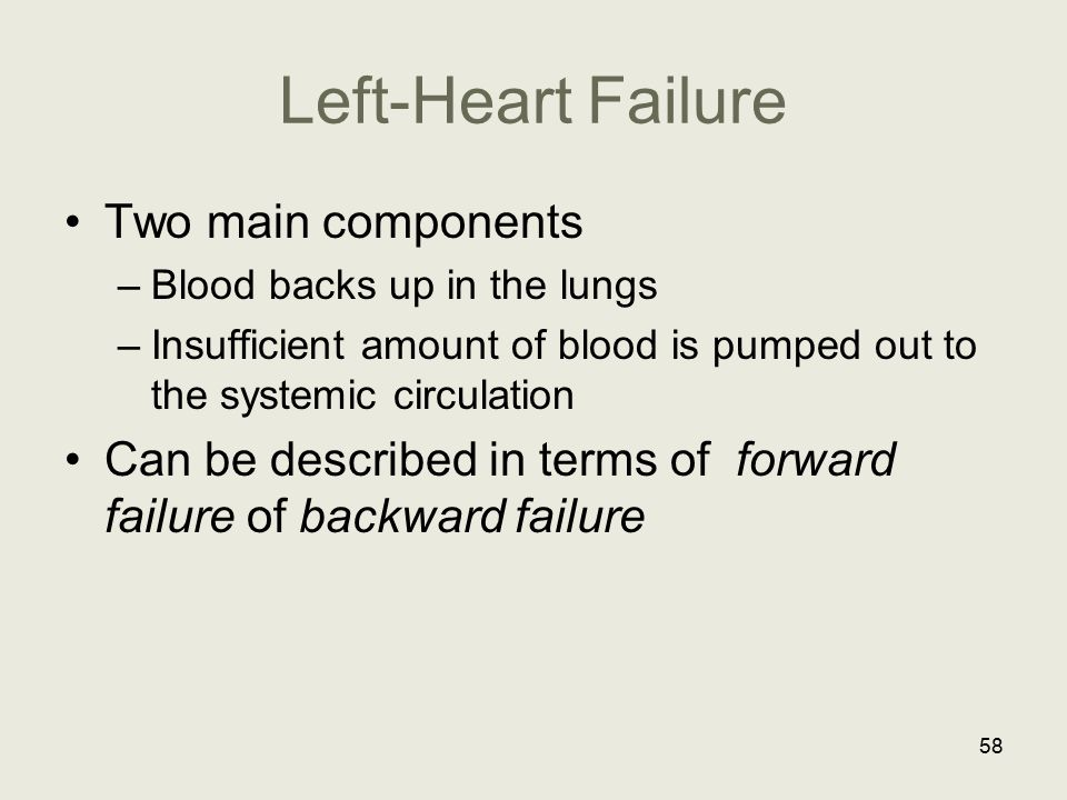 Left-Heart Failure Two main components